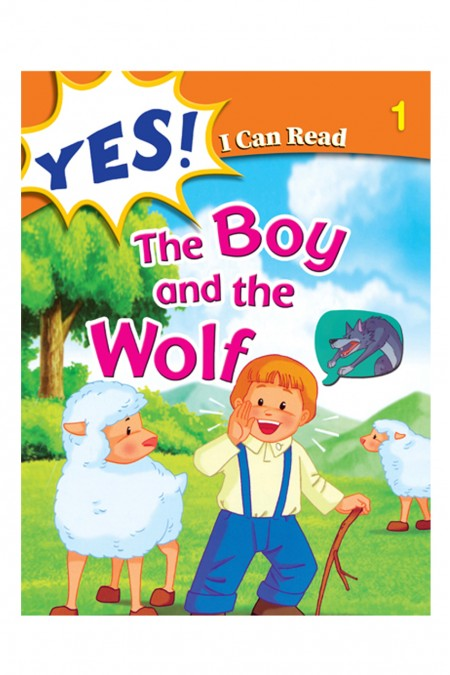 Yes I Can  Read:  The Boy and the Wolf 1