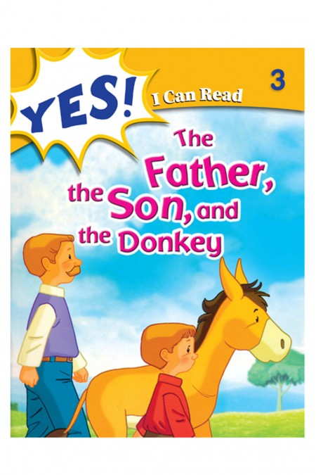 Yes I Can  Read:  The The Father,The Son, and The Donkey 3