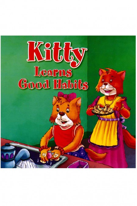 Kitty Learns Good Habits