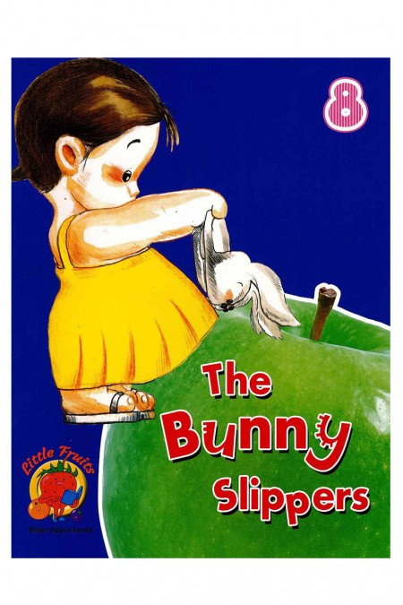 The Bunny Slippers -8  Little Fruits: Green Apple Books