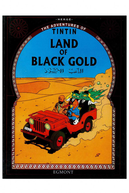 The Adventures Of Tintin: Land of Black Gold